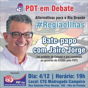 PDT em Debate com Jairo Jorge